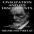 Civilization and Its Discontents: Adapted for the Contemporary Reader (Unabridged) MP3 Audiobook
