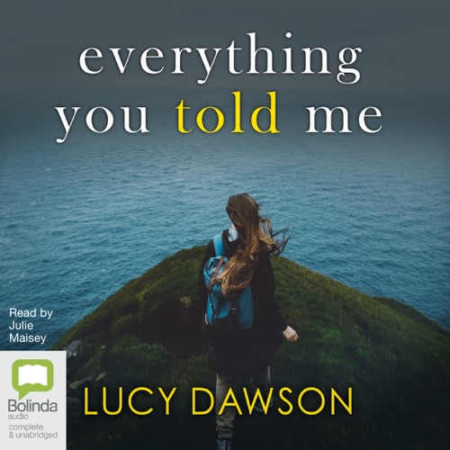 Everything You Told Me (Unabridged) Listen, MP3 Download