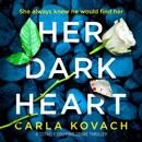 Her Dark Heart: Detective Gina Harte, Book 5 (Unabridged) MP3 Audiobook