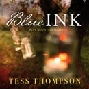 Blue Ink: Blue Mountain Series, Book 3 (Unabridged) MP3 Audiobook