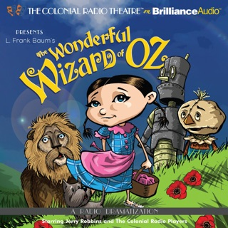 The Wonderful Wizard of Oz: A Radio Dramatization E-Book Download