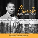 Character Building MP3 Audiobook