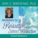 Meditations for Relaxation and Stress Reduction MP3 Audiobook