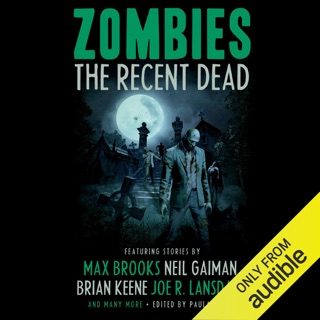 Zombies: The Recent Dead (Unabridged) E-Book Download