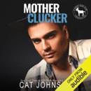 Mother Clucker: A Hero Club Novel (Unabridged) MP3 Audiobook