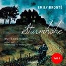 Sturmhöhe - Wuthering Heights, Teil 2 (Ungekürzte Lesung) MP3 Audiobook