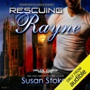 Rescuing Rayne: Delta Force Heroes, Book 1 (Unabridged) MP3 Audiobook