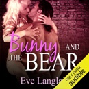 Bunny and the Bear (Unabridged) MP3 Audiobook