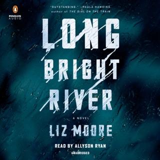 Long Bright River: A Novel (Unabridged) MP3 Download