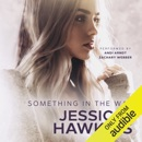 Something in the Way: Something in the Way Series, Volume 1 (Unabridged) MP3 Audiobook