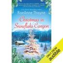 Christmas in Snowflake Canyon (Unabridged) MP3 Audiobook