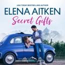 Secret Gifts: A Castle Mountain Lodge Romance, Volume Four (Unabridged) MP3 Audiobook