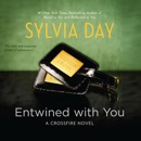 Entwined with You: Crossfire Series, Book 3 (Unabridged) MP3 Audiobook