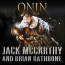 Onin: Dragons, honor, and mystery intertwine in this enchanting tale of discovery MP3 Audiobook