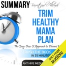 Summary: Barrett & Allison's Trim Healthy Mama Plan: The Easy-Does-It Approach to Vibrant Health and a Slim Waistline (Unabridged) MP3 Audiobook