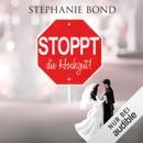 Stoppt die Hochzeit! MP3 Audiobook