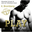Play for Love - The Player 1 (Ungekürzt) MP3 Audiobook
