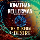 The Museum of Desire: An Alex Delaware Novel (Unabridged) MP3 Audiobook