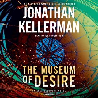 The Museum of Desire: An Alex Delaware Novel (Unabridged) MP3 Download