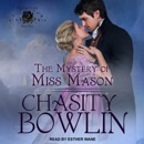 The Mystery of Miss Mason: The Lost Lords, Book Five MP3 Audiobook
