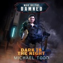Dark is the Night: A Supernatural Action Adventure Opera MP3 Audiobook
