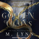 Golden Chains: The True Story Of Rapunzel, Book Two MP3 Audiobook