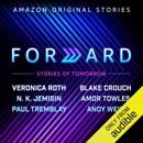 Download Forward: Stories of Tomorrow (Unabridged) MP3