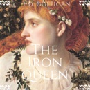The Iron Queen: A Novel of Boudica (Unabridged) MP3 Audiobook