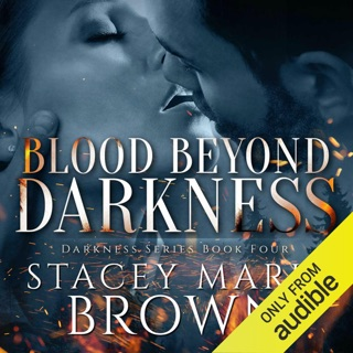 Blood Beyond Darkness: Darkness Series, Volume 4 (Unabridged) E-Book Download