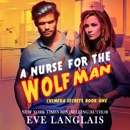 A Nurse for the Wolfman MP3 Audiobook