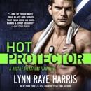 Hot Protector: A Hostile Operations Team Novel, Book 9 (Unabridged) MP3 Audiobook