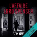 L'affaire Lord Spenser MP3 Audiobook