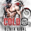 Cold: Iron Tornadoes MC Romance, Books 1-3 (Unabridged) MP3 Audiobook