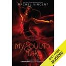 Download My Soul to Take: Soul Screamers, Book 1 (Unabridged) MP3