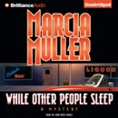 While Other People Sleep: A Sharon McCone Mystery (Unabridged) [Unabridged Fiction] MP3 Audiobook