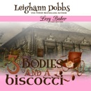 3 Bodies and a Biscotti MP3 Audiobook