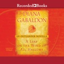 A Leaf on the Wind of All Hallows: An Outlander Novella MP3 Audiobook