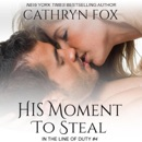 His Moment to Steal (Unabridged) MP3 Audiobook