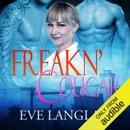 Freakn' Cougar (Unabridged) MP3 Audiobook