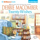 Twenty Wishes: A Blossom Street Book (Unabridged) MP3 Audiobook