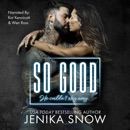 So Good (Unabridged) MP3 Audiobook