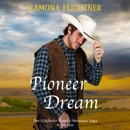 Pioneer Dream (The O'Rourke Family Montana Saga, Book One) MP3 Audiobook