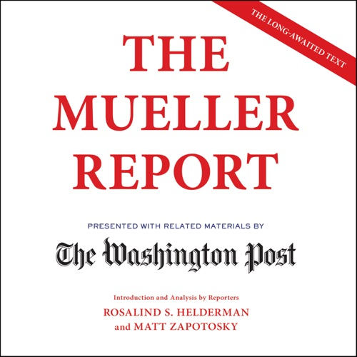 The Mueller Report (Unabridged) Listen, MP3 Download