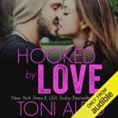 Hooked by Love (Unabridged) MP3 Audiobook