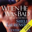 When He Was Bad (Unabridged) MP3 Audiobook
