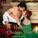 The Highlander's Christmas Bride: Clan Kendrick Book 2 MP3 Audiobook