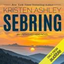 Sebring: The Unfinished Heroes Series, Book 5 (Unabridged) MP3 Audiobook