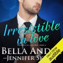 Irresistible in Love: The Maverick Billionaires, Book 4 (Unabridged) MP3 Audiobook