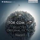 Tor.com: Selected Original Fiction, 2008-2012 (Unabridged) MP3 Audiobook