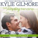 A Tempting Friendship: Clover Park, Book 10 MP3 Audiobook